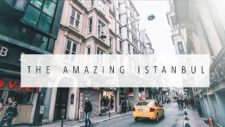 The Amazing Istanbul (City Of Dreams)
