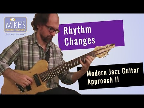 Rhythm Changes: Modern Jazz Guitar Approach pt. 2   Tom Lippincott