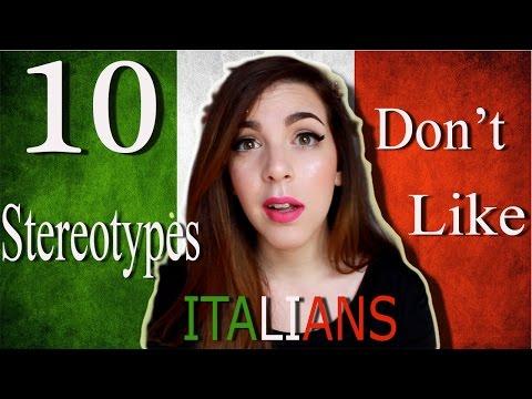 10 Stereotypes ITALIANS Don't Like