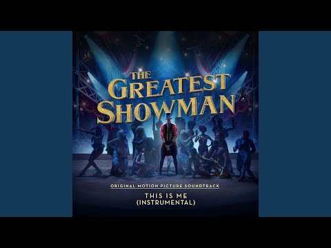 """This Is Me (From """"The Greatest Showman"""") (Instrumental)"""