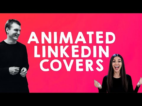 Animated GIFs On LinkedIn - How To Stand Out On LinkedIn With Animated LinkedIn Article Cover Images
