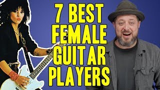 7 Best Female Guitar Players