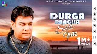 Sad Hits | Durga Rangila | Audio Jukebox | Punjabi Sad Songs 2020 | Satrang Entertainers