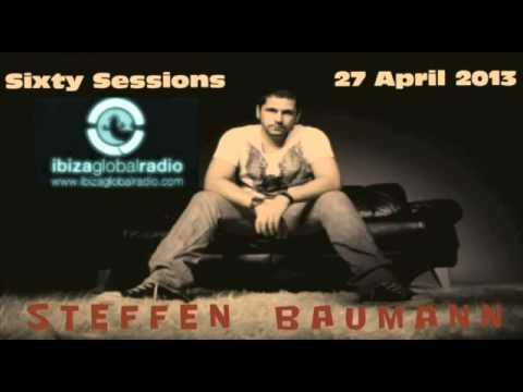 Steffen Baumann @ Sixty Sessions FM (27-04-2013)