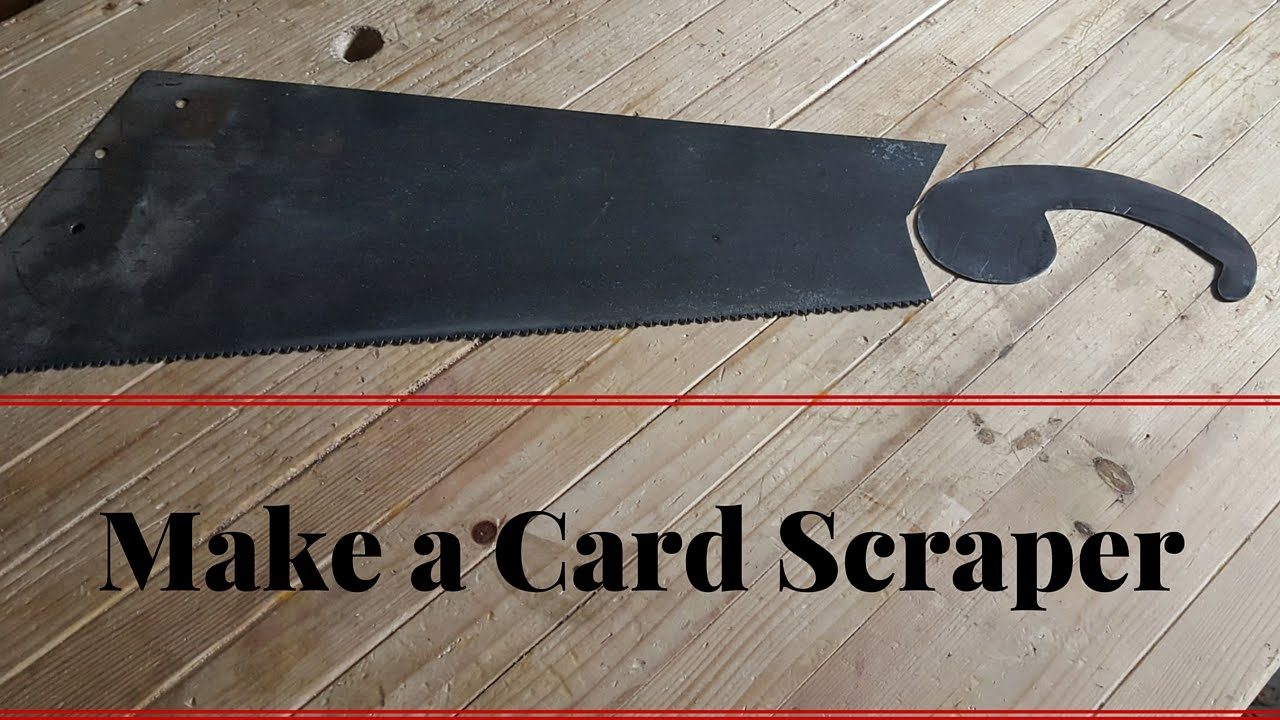 How To Make A Card Scraper From An Old Hand Saw Goose Neck Cardscraper Woodworking Hand Tools Hand Saw Old Hands