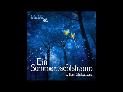 Ein Sommernachtstraum YouTube Hörbuch auf Deutsch