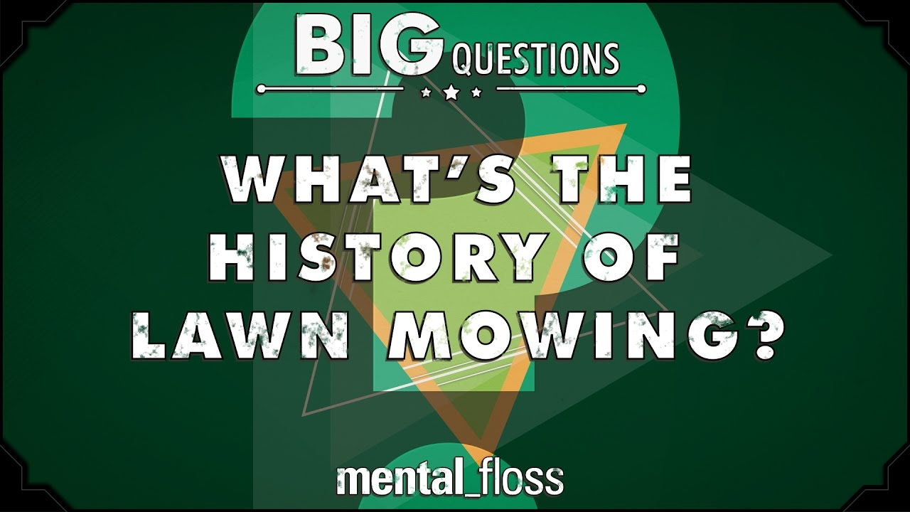what-s-the-history-of-lawn-mowing-big-questions-ep-232