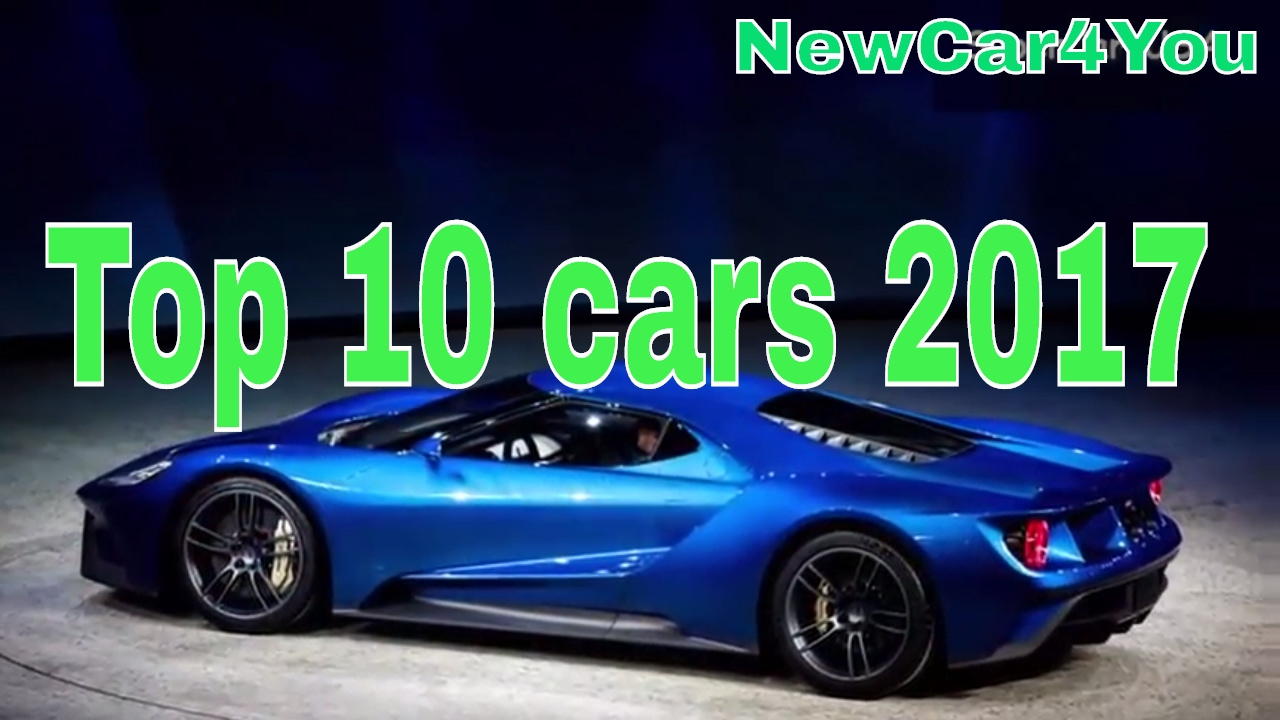 Top 10 New Cars Coming In 2017 2018 Review