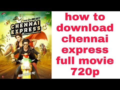 How To Download Chennai Express Full Hd Moviw Kaise Kare Download