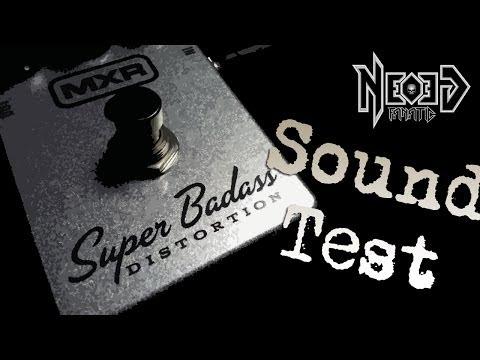 MXR Super Badass Distortion sound test - Neogeofanatic