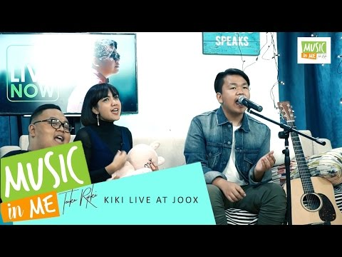 Kiki Live at JOOX (Music In Me Track 06)