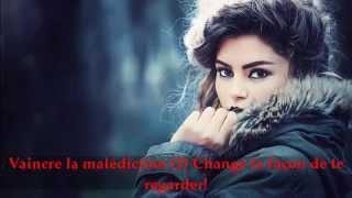 Vaincre la malédiction (2) Change ta façon de te  regarder!