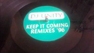 DJ UNITY Keep It Coming - Remixes