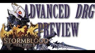 FFXIV Stormblood: Advanced Dragoon Preview