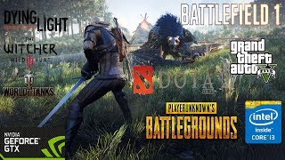 GTX 1050 I3 4170 7 Games PUBG Battlefield 1 And More