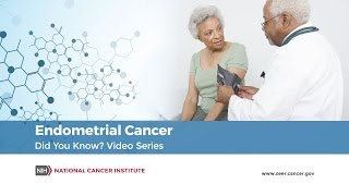 Endometrial Cancer | Did You Know?