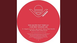 Your Beat Sounds Like (Original Mix) (feat. Tiger Lily)
