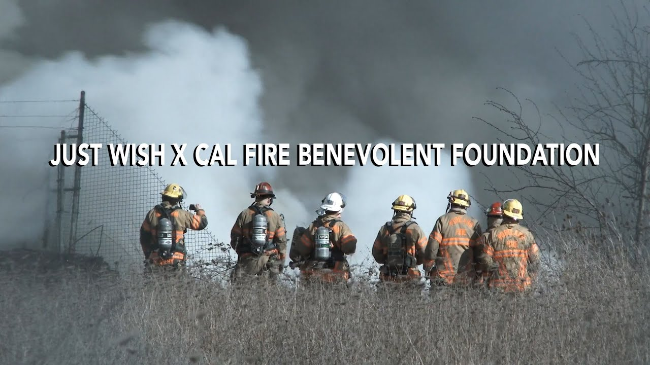 JUST WISH x CAL FIRE BENEVOLENT FOUNDATION