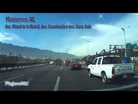 Llegando a Monterrey, NL, Ave. Miguel de la Madrid, Ave. Constitución, Ave. Garza Sada