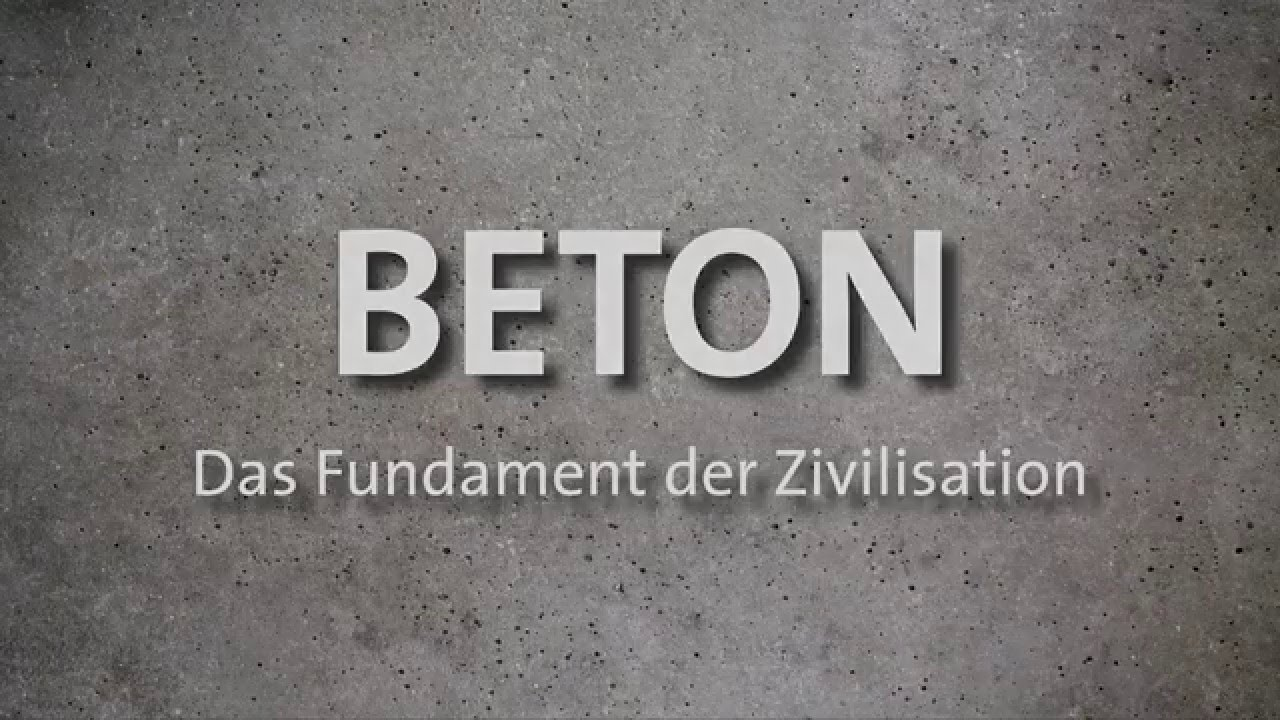 beton das fundament der zivilisation stimmungsfilm youtube. Black Bedroom Furniture Sets. Home Design Ideas