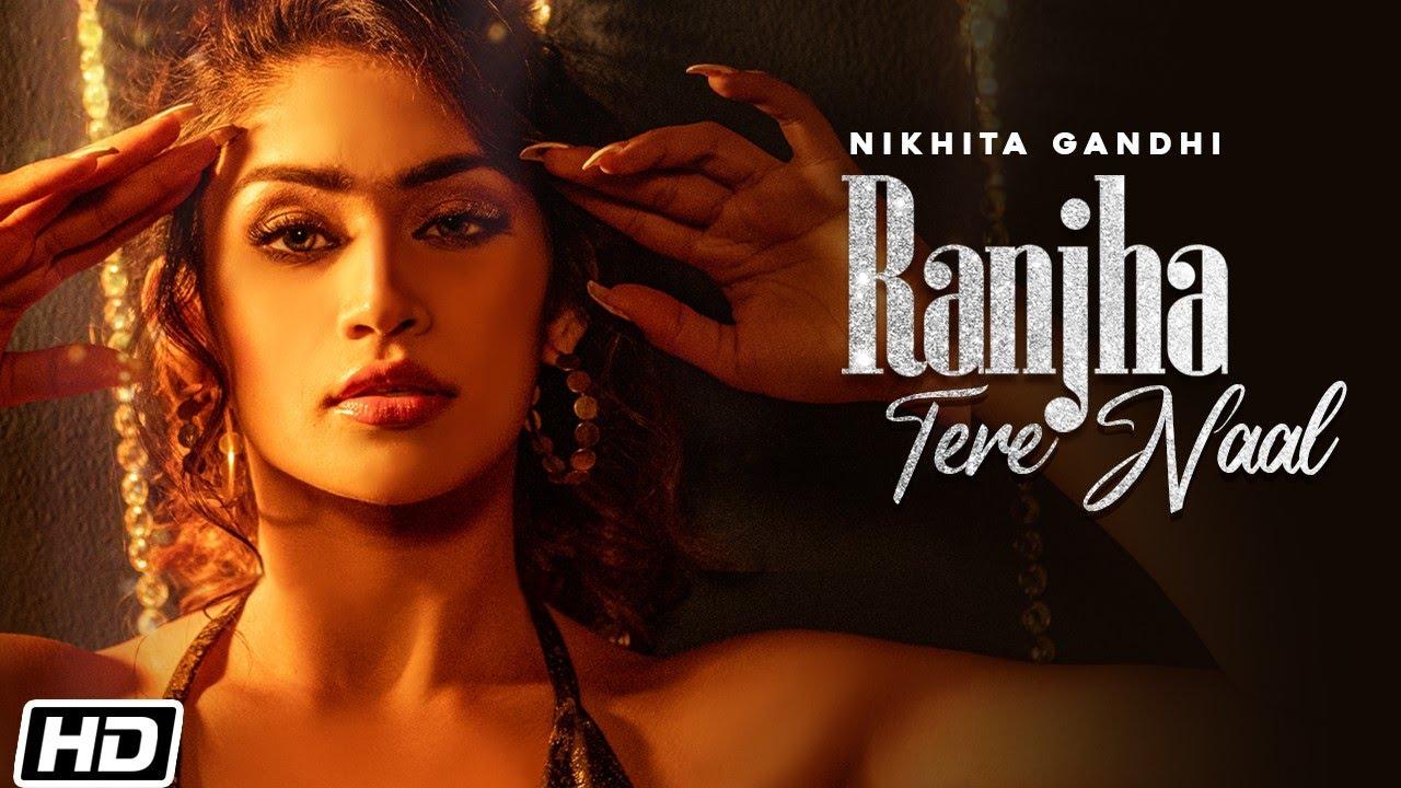Ranjha Tere Naal   Nikhita Gandhi   Shweta Sharda   Kunaal V   Haroon Gavin  Latest Hindi Songs 2021
