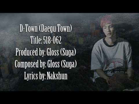 D-Town - 518-062 (Prod&Comp. by SUGA) [Lyrics Han|Rom|Eng]