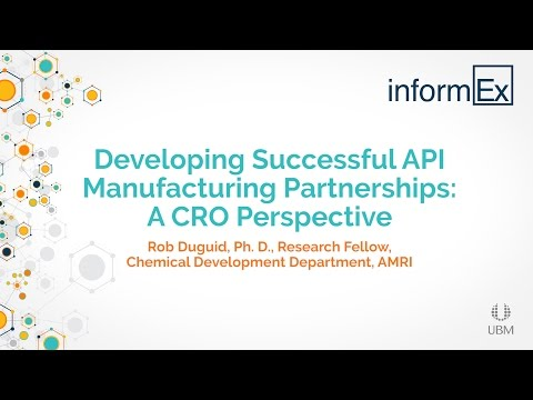 Developing Successful API Manufacturing Partnerships: A CRO Perspective