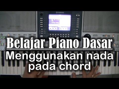 Belajar Piano Dasar - Menggunakan nada dan melodi pada chord