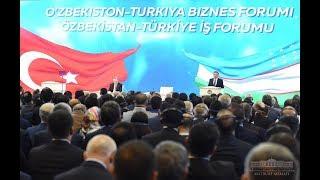 MIRZIYOYEV VA ERDO'G'ANNING O'ZBEKISTON - TURKIYA BIZNES FORUMIDAGI CHIQISHLARI