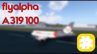 [ROBLOX] FlyAlpha A319-100 flight! (Exploited)