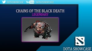 Dota 2 Item Showcase: Pudge - Chains Of The Black Death Set