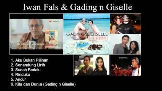 Iwan Fals & Gading n Gisel (Kompilasi 6 lagu cinta terbaik)