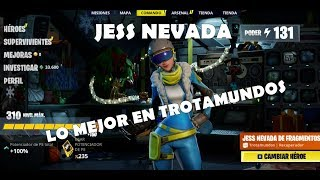 GUIA JESS NEVADA / FORTNITE SAVE THE WORLD