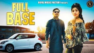 Full Bass (Full Song) | Rahul Verma, Sweety Rai | New Haryanvi Songs Haryanavi 2019