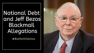 National Debt and Jeff Bezos Blackmail Allegations