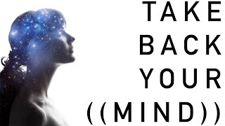 ((Human Up))™ Podcast ~ Ep. 12 ~ Take Back Your ((Mind))
