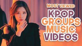 «TOP 25» MOST VIEWED KPOP GROUPS MUSIC VIDEOS OF 2019 (February, Week 4)