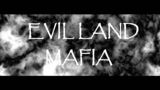 Evil Land Mafia - nigga u