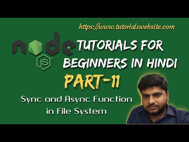 Node.js Tutorials for beginners in hindi | Sync and Async function in file system | Part-11