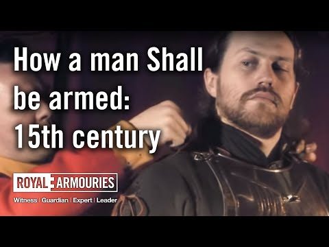 How A Man Shall Be Armed: 15th Century