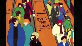 """""""走下坡""""首支單曲『Over The Hill』"""