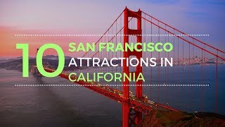 Top 10 Tourist Places to See in San Francisco - Tourist Junction
