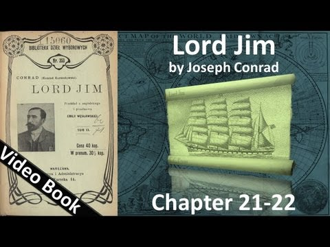 Chapter 21-22 - Lord Jim by Joseph Conrad