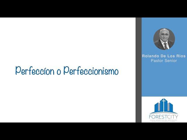 2/9/2019 Perfeccíon o Perfeccionismo
