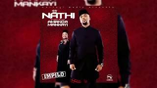 Nathi ft Amanda Mankayi -  Impilo (Audio)