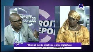 DROIT DE REPONSE (FETE DU 20 MAI: LE SPECTRE DE LA CRISE ANGLOPHONE) EQUINOXE TV DU  20 MAI 2018