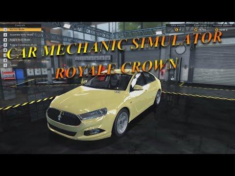 [Car Mechanic Simulator 2015] Royale Crown Full Repair