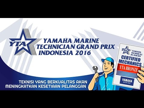 The 1st Yamaha Marine Technician Grand Prix Indonesia 2016