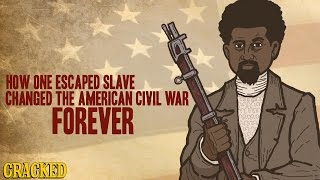 How One Escaped Slave Changed The American Civil War Forever by : Cracked