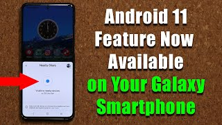 Powerful Android 11 Feature Suddenly Available on Samsung Galaxy Smartphones - (Nearby Share)